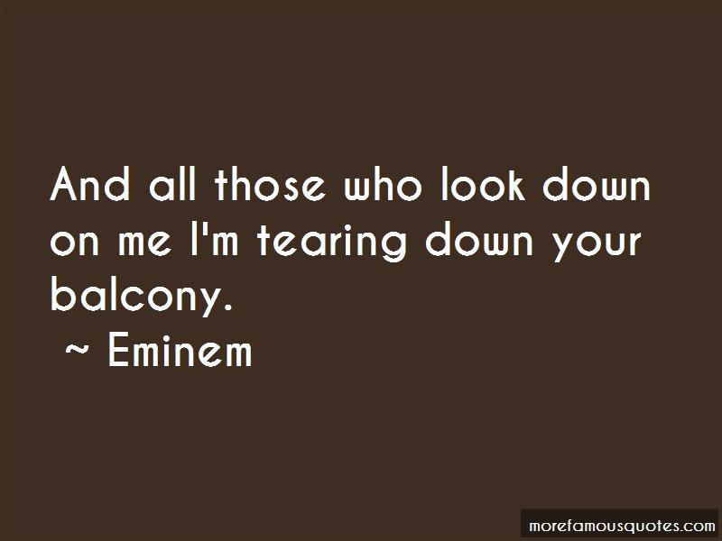 Look Down On Me Quotes Pictures 4