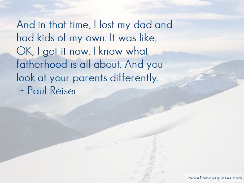 Lost Your Dad Quotes Pictures 4