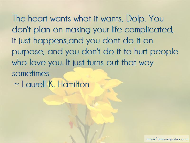 Making Life Complicated Quotes Top 7 Quotes About Making Life