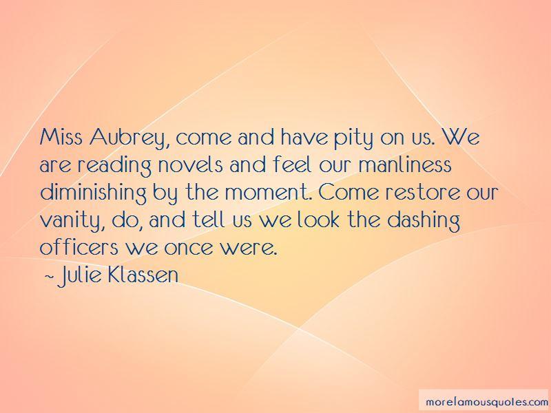 Miss Aubrey Quotes