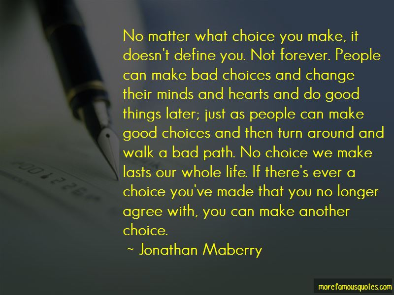 Bad Choices We Make Quotes Pictures 2
