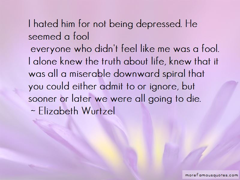 Quotes About Being Depressed And Alone