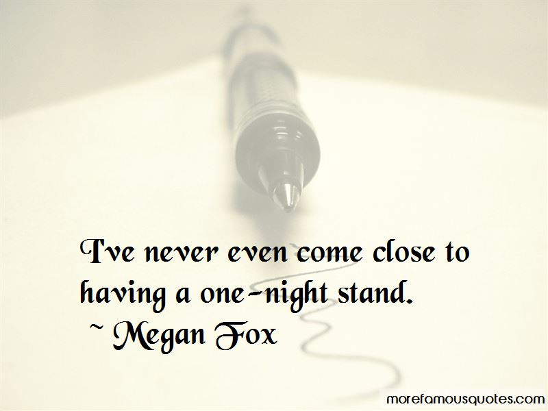 Quotes About Having A One Night Stand