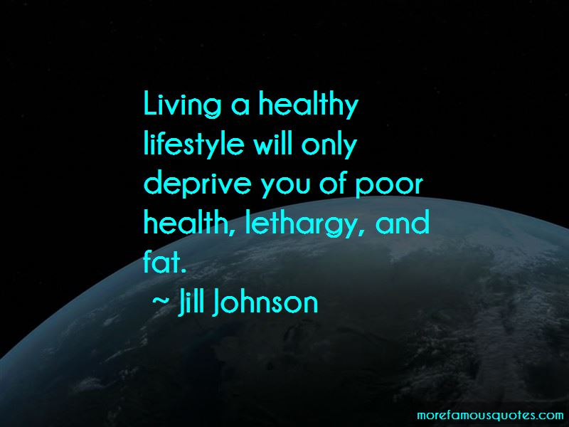 Quotes About Living Healthy Lifestyle