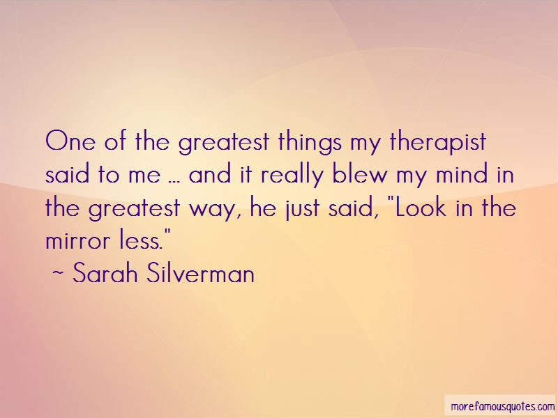 My Therapist Quotes Pictures 3