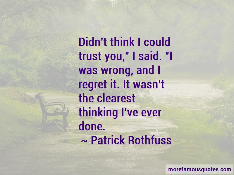 Regret And Trust Quotes Pictures 3