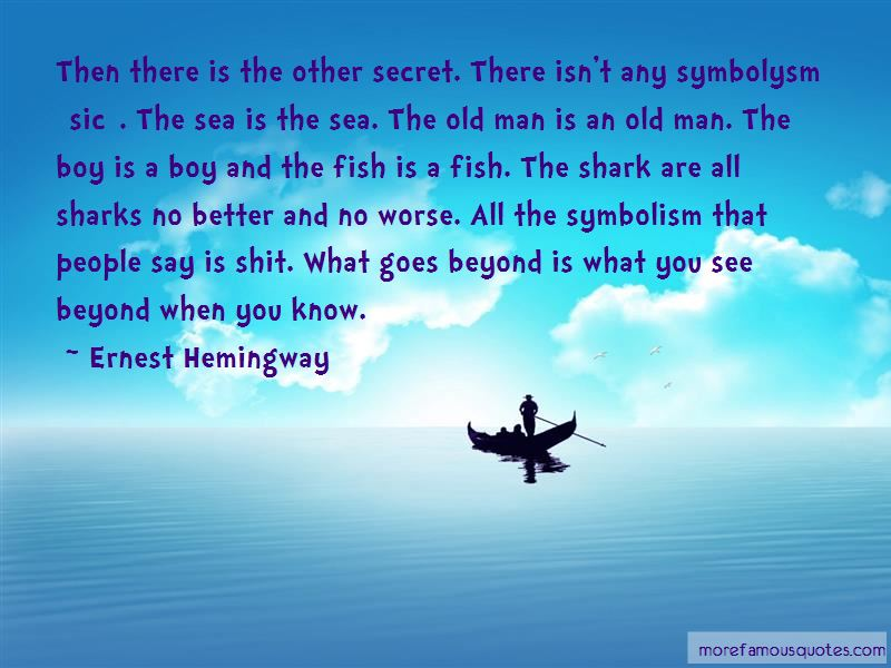Quote From Old Man And The Sea: Quotes About The Sharks In The Old Man And The Sea: Top 3