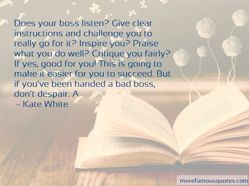 Quotes About Your Bad Boss: top 8 Your Bad Boss quotes from ...