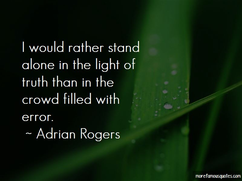Rather Stand Alone Quotes
