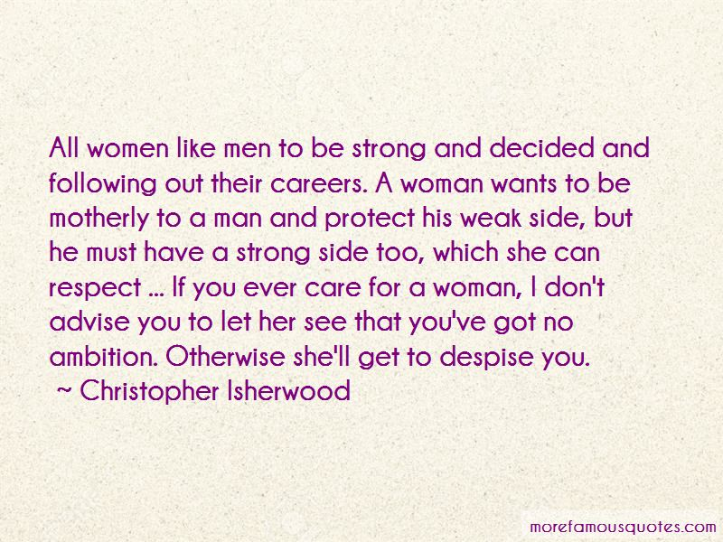 Strong Man Weak Woman Quotes: top 15 quotes about Strong Man