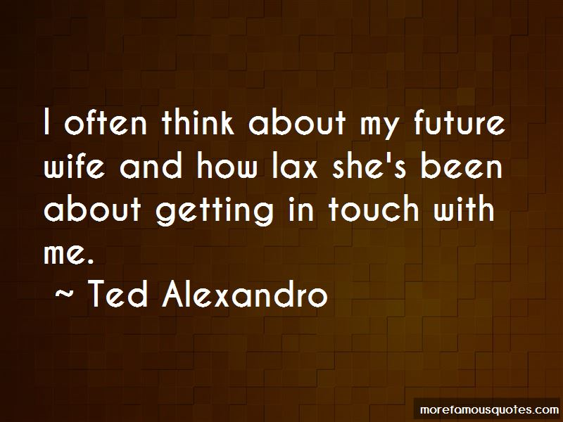 Think About My Future Quotes Pictures 2