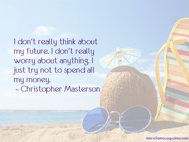 Think About My Future Quotes Pictures 4