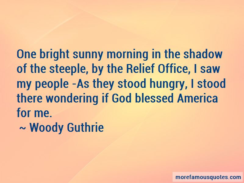 Bright Sunny Morning Quotes