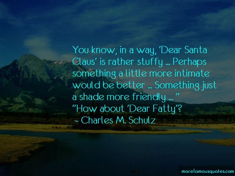 Dear Fatty Quotes