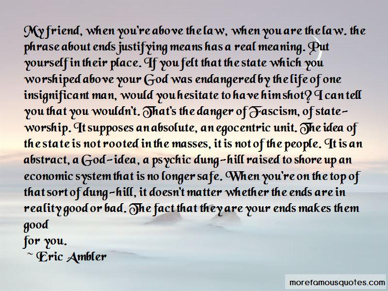 Egocentric Man Quotes