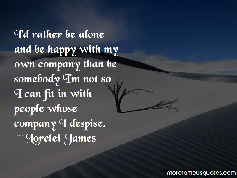 I Am Alone And Happy Quotes Pictures 2