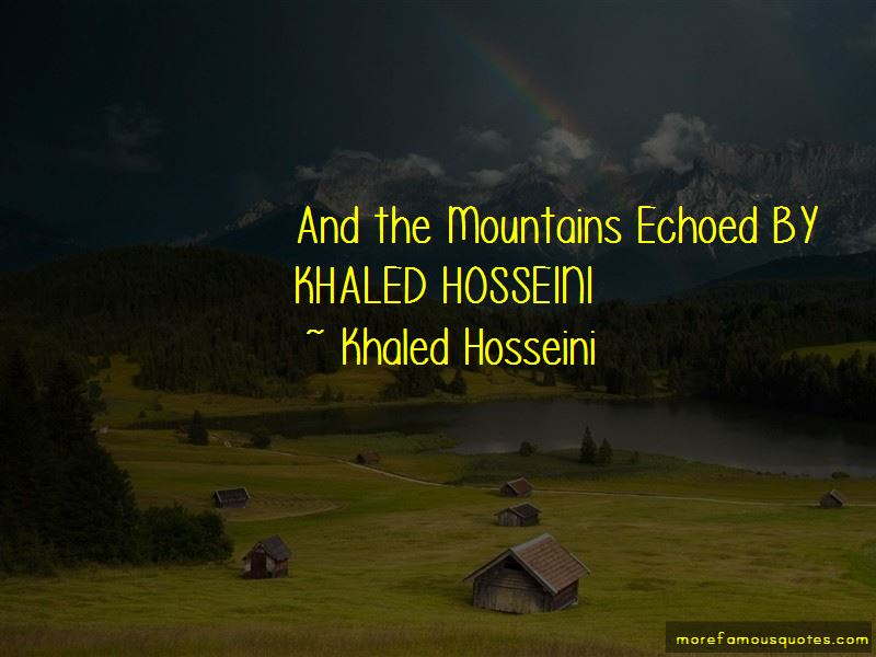 Mountains Echoed Quotes