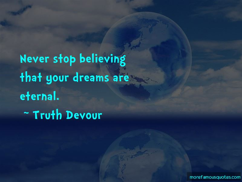Never Stop Believing In Your Dreams Quotes Pictures 2