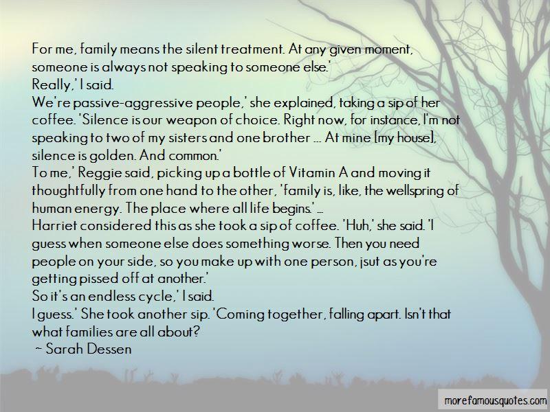 Passive Aggressive Family Quotes
