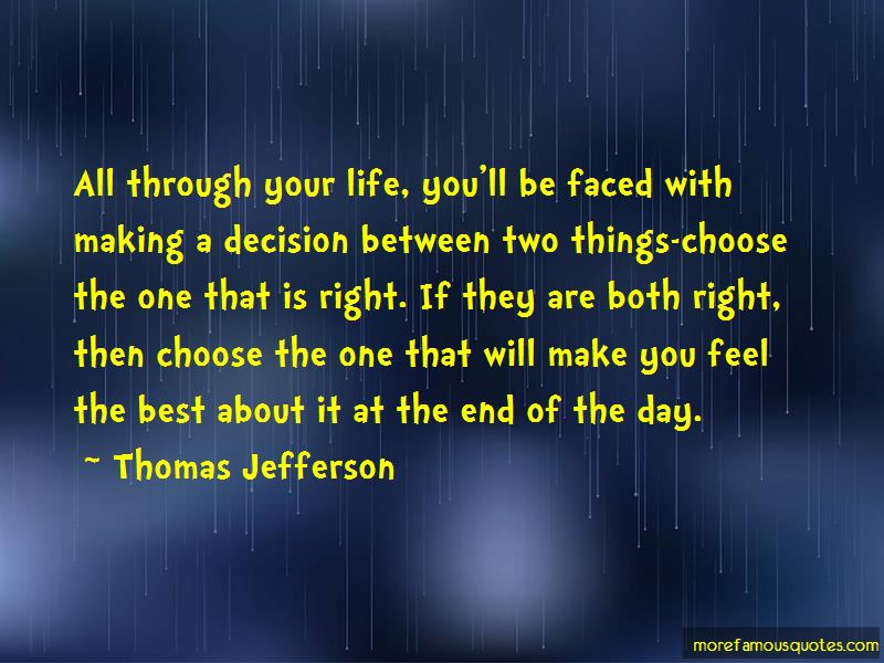 Decision Making For The Best Quotes Pictures 3