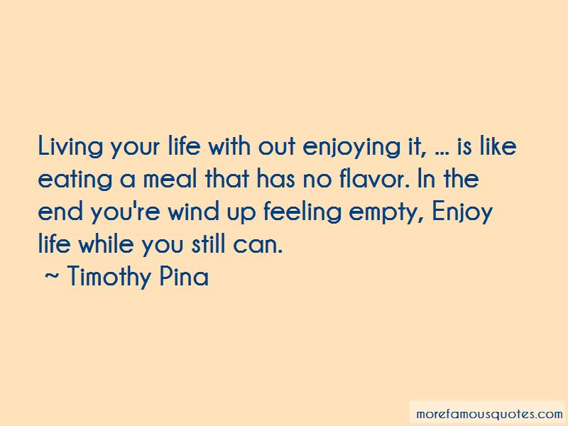 Quotes About Enjoying Life While You Can: top 2 Enjoying ...