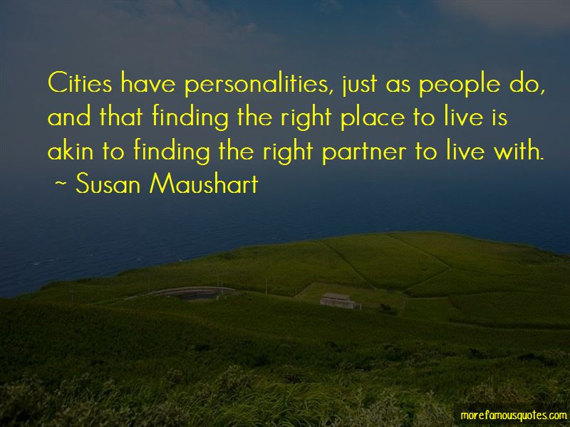 Quotes About Finding The Right Place