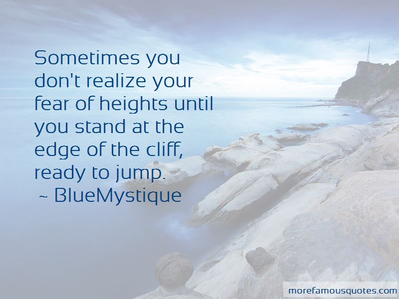 Quotes About Heights Fear