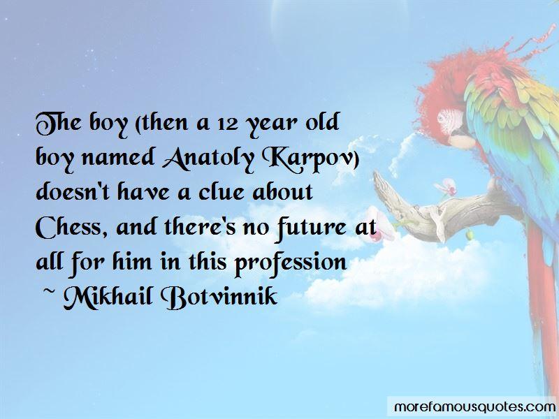 Karpov Quotes Pictures 3