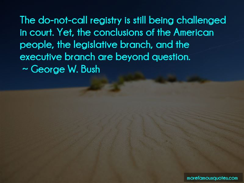 Quotes About Legislative Branch