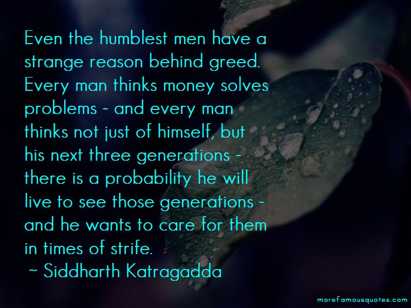 quotes about money greed top 36 money greed quotes from