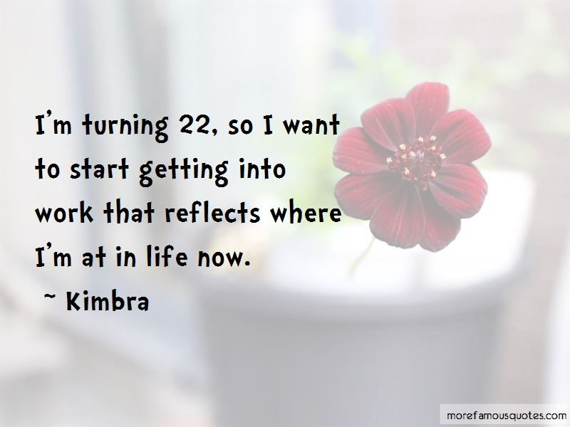 Quotes About Turning 22