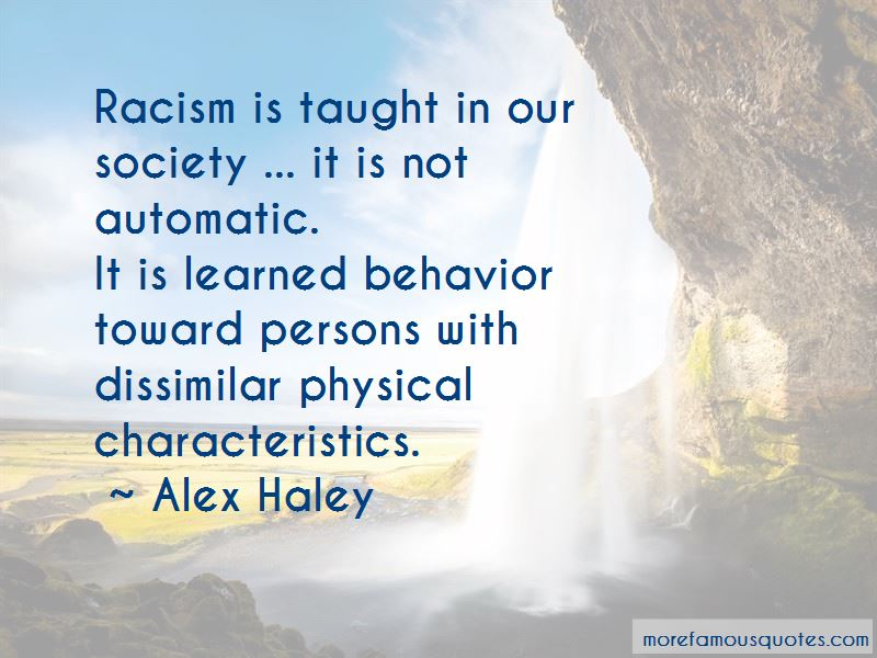 Racism Is Taught Quotes