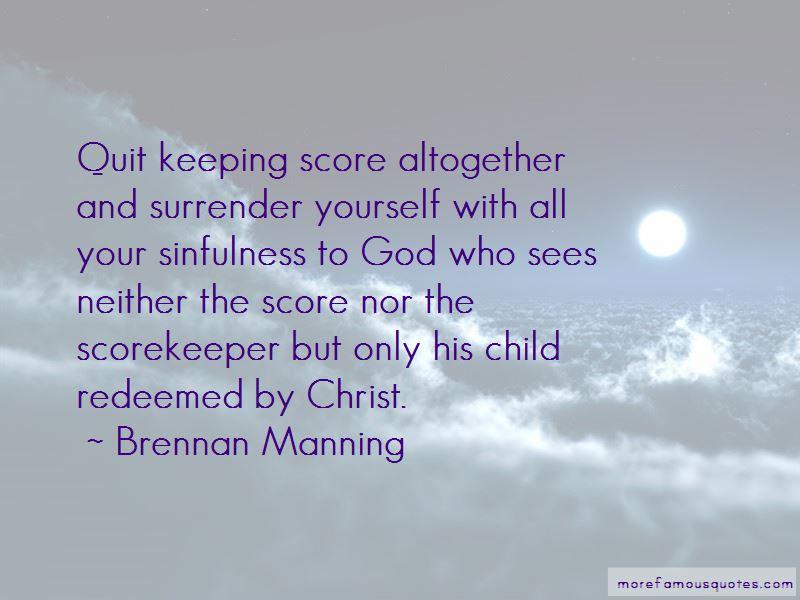 Scorekeeper Quotes