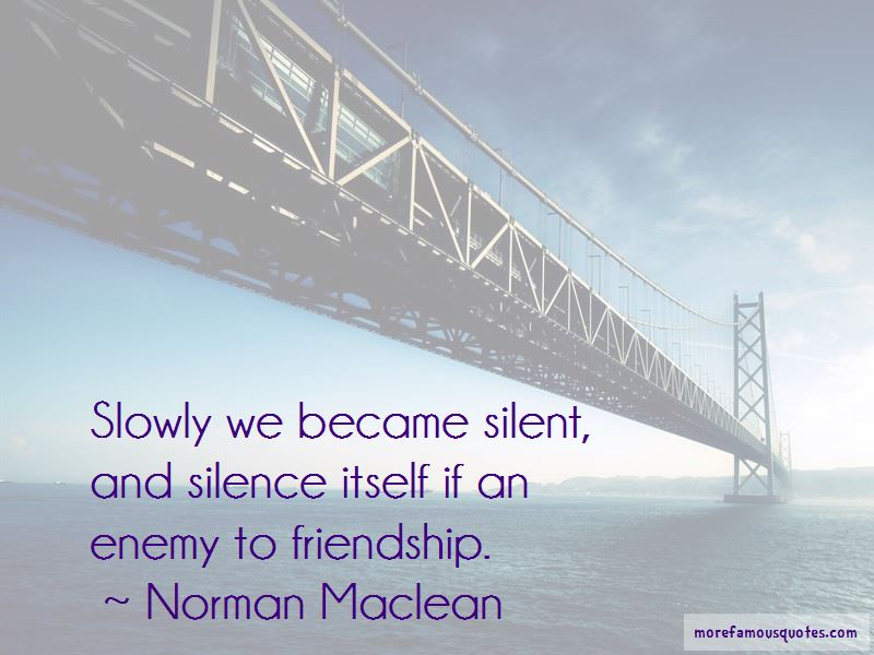 Silence And Friendship Quotes