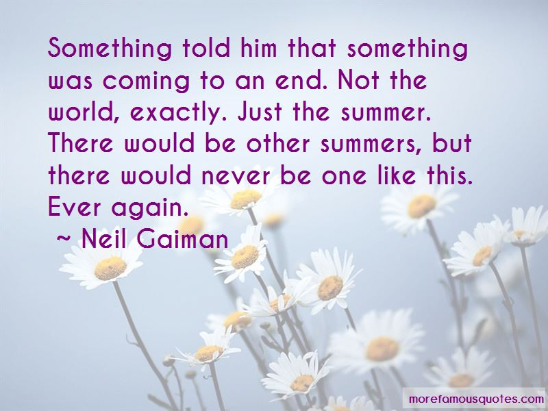 Summer Is Coming To An End Quotes Pictures 2