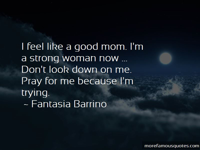A Good Mom Quotes