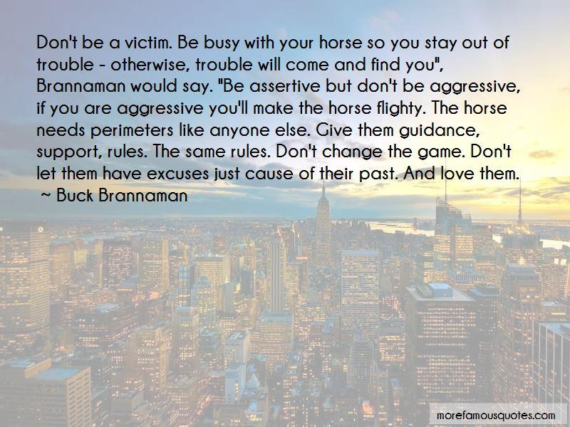 Brannaman Quotes