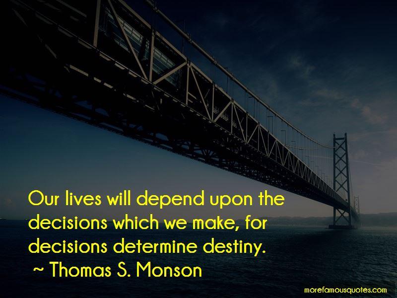 Decisions Determine Destiny Quotes Pictures 2