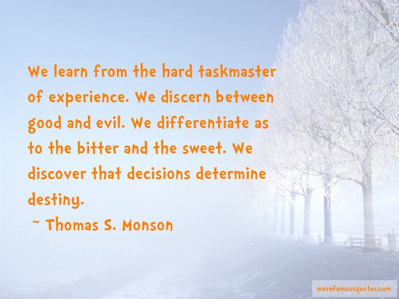 Decisions Determine Destiny Quotes