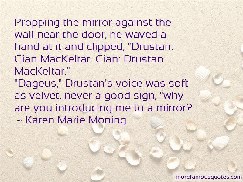 Drustan Mackeltar Quotes