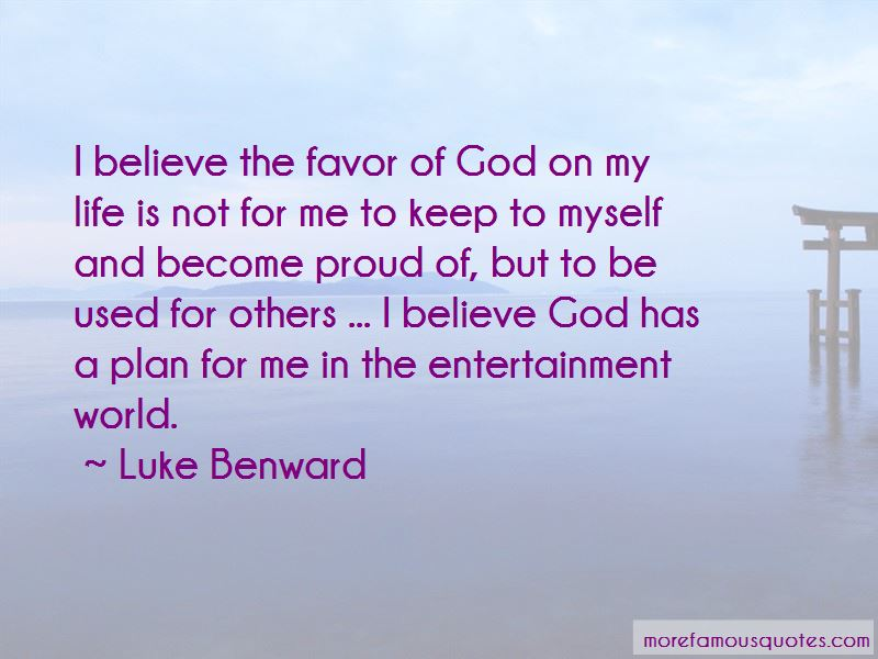 I Believe God Has A Plan For Me Quotes: top 20 quotes about ...