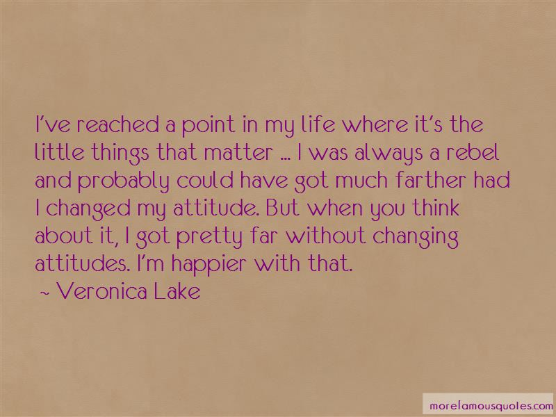 I Have Reached A Point In My Life Quotes Pictures 2