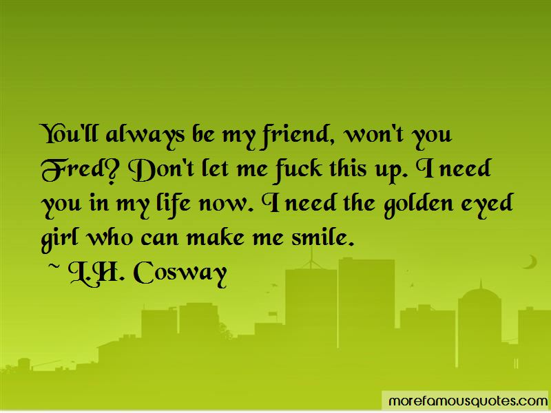 Need You In My Life Quotes Pictures 3