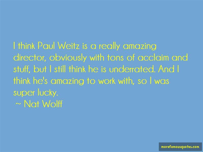 Paul Weitz Quotes