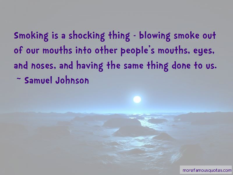 Blowing Smoke Quotes Pictures 4