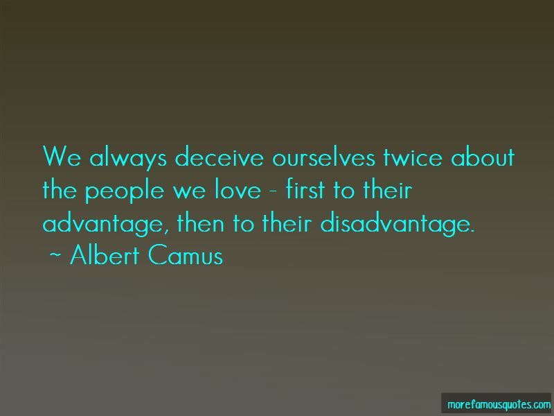 Quotes About Disadvantage Of Love