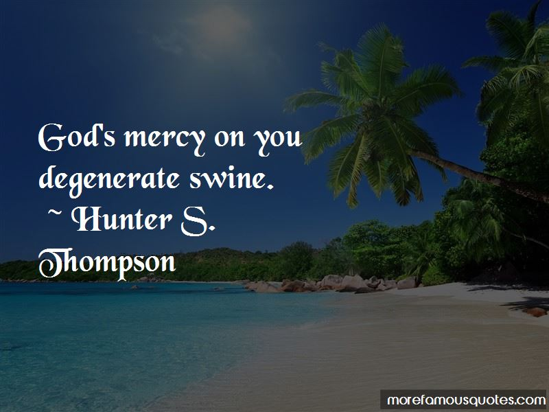 Quotes About God's Mercy Top 60 God's Mercy Quotes From Famous Authors Inspiration Gods Mercy Quotes