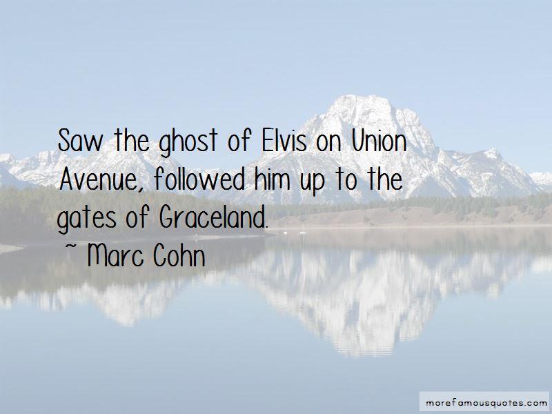 Quotes About Graceland