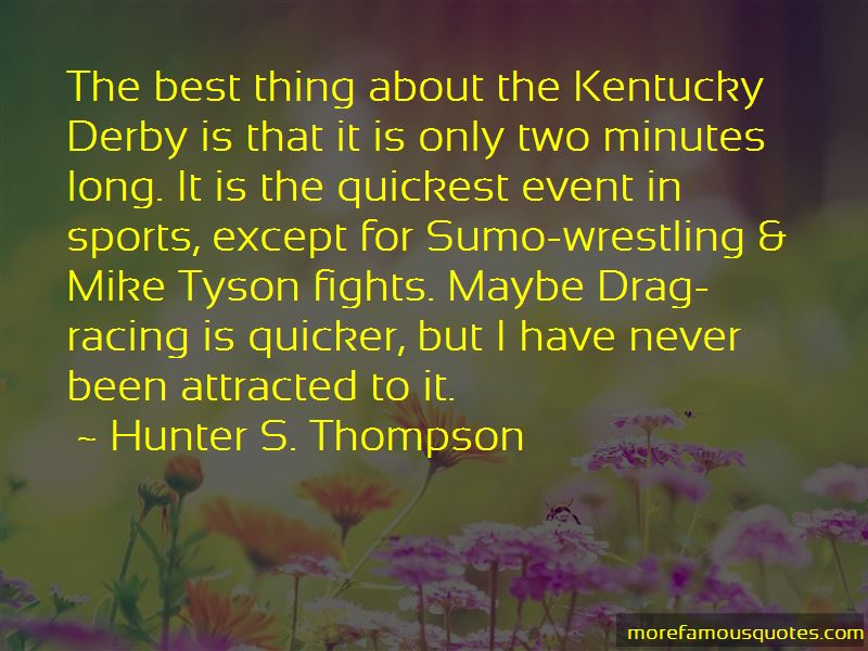Quotes About Kentucky Derby