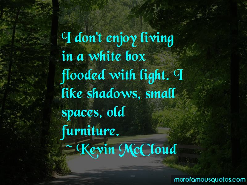 Quotes About Living In Small Spaces